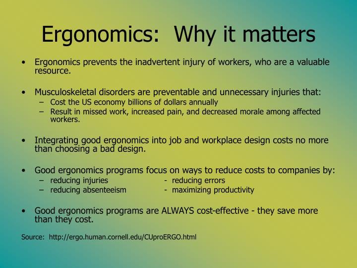Ergonomics why it matters