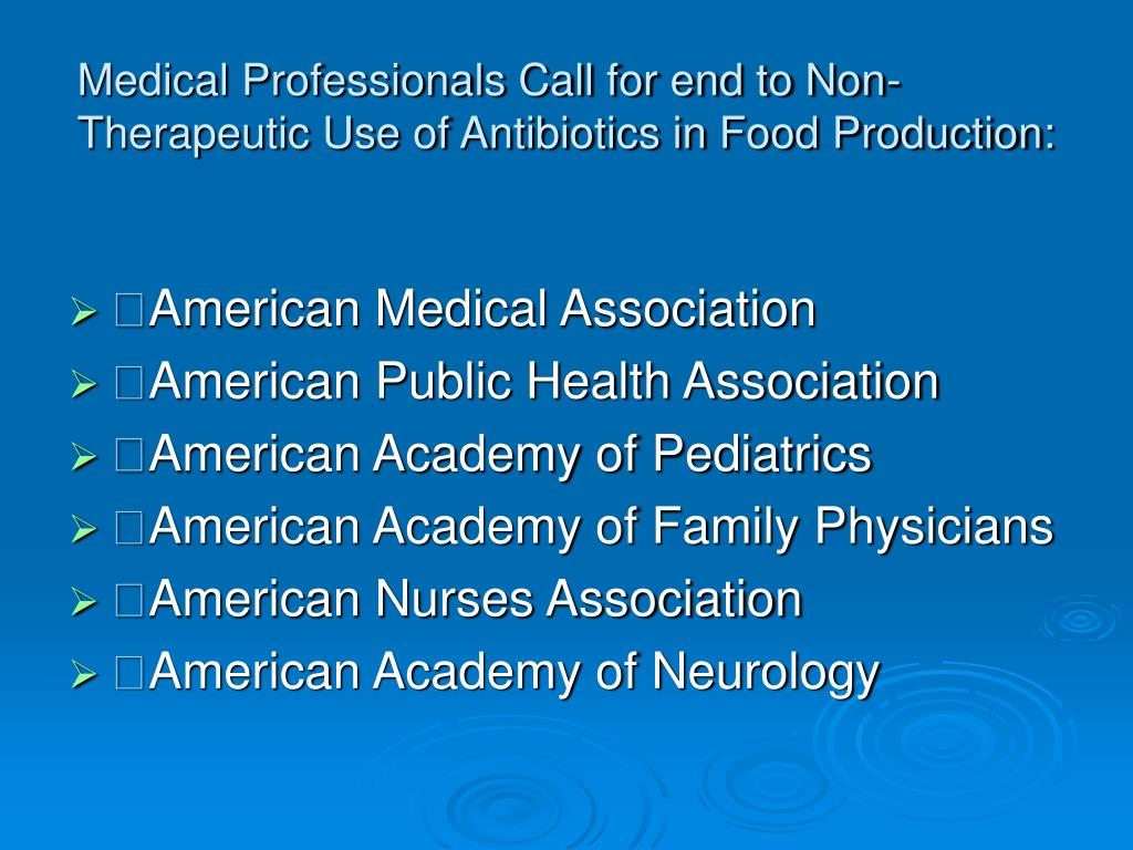 Medical Professionals Call for end to Non-Therapeutic Use of Antibiotics in Food Production: