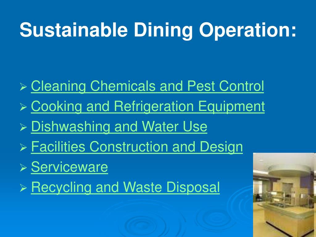 Sustainable Dining Operation: