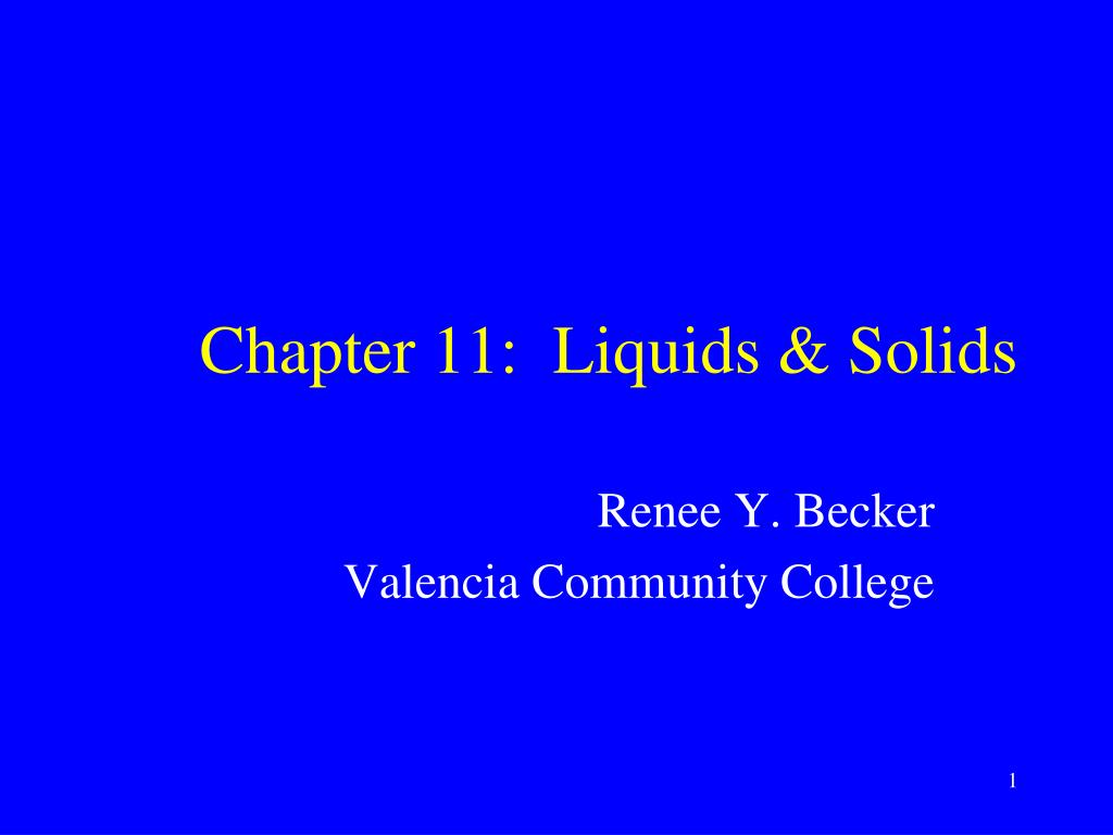chapter 11 liquids solids l.