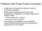 problems with power factor correction