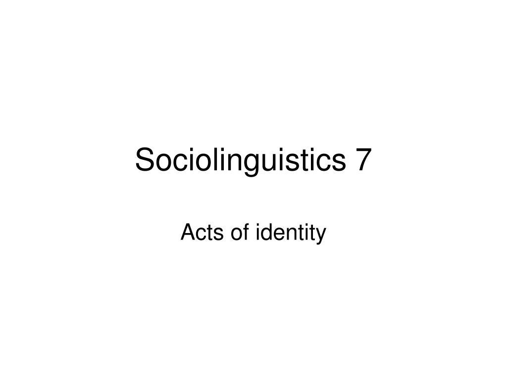 sociolinguistics 7 l.