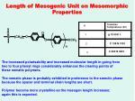 length of mesogenic unit on mesomorphic properties