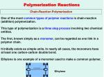 polymerization reactions7
