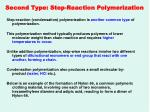 second type step reaction polymerization