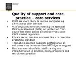 quality of support and care practice care services