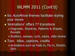 wlmm 2011 cont d