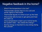 negative feedback in the home5