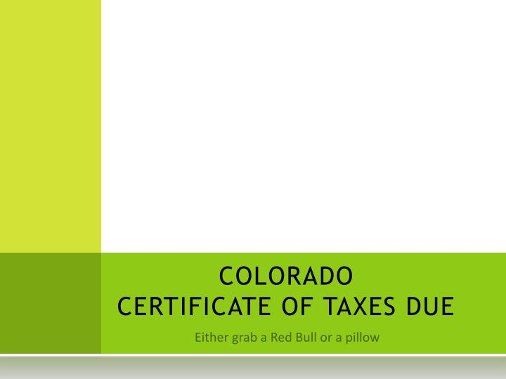 colorado certificate of taxes due n.