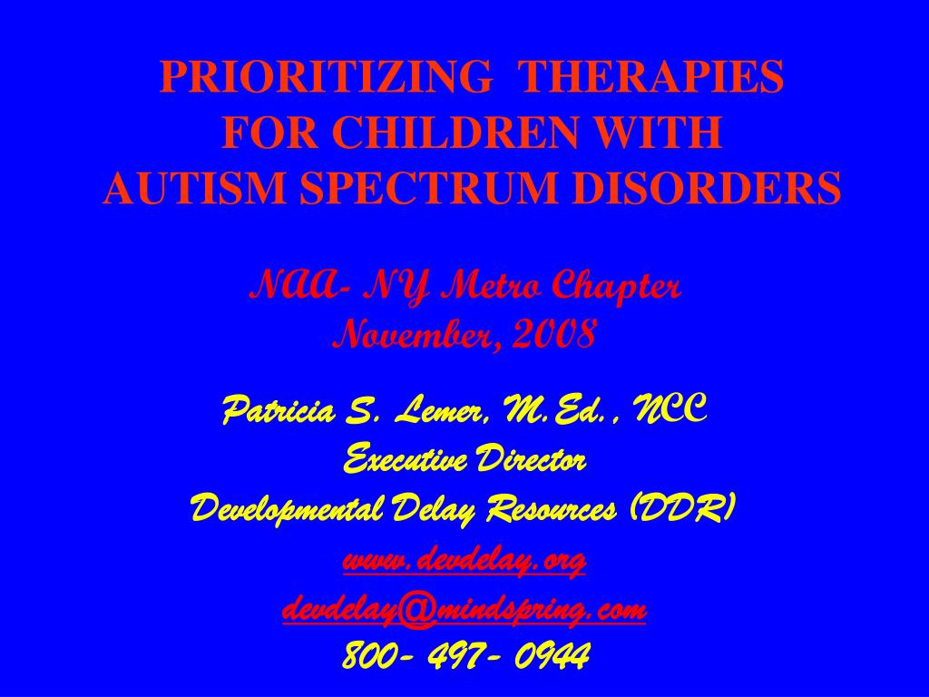 prioritizing therapies for children with autism spectrum disorders l.