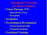 therapeutic priorities for older children