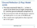 ground reflection 2 ray model contd42
