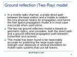 ground reflection two ray model