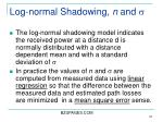 log normal shadowing n and s