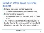 selection of free space reference distance