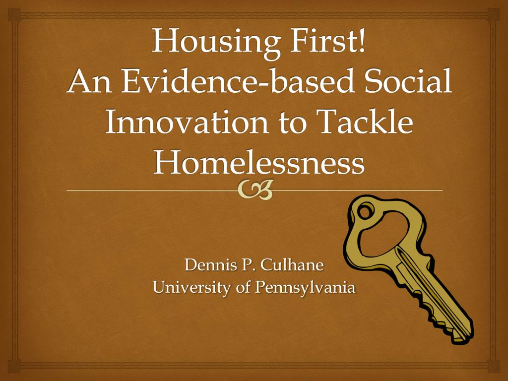 housing first an evidence based social innovation to tackle homelessness l.