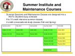 summer institute and maintenance courses
