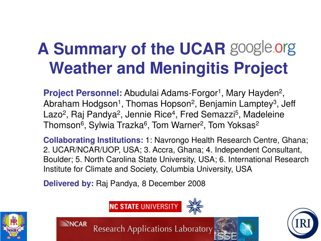 a summary of the ucar google o weather and meningitis project l.