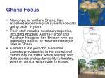 ghana focus