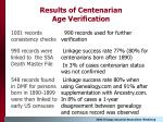 results of centenarian age verification