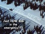 just how big is the emergency