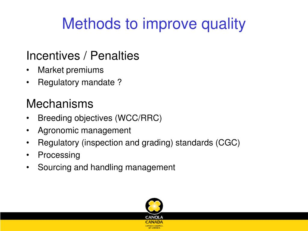 Methods to improve quality
