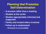 planning that promotes self determination
