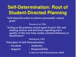 self determination root of student directed planning