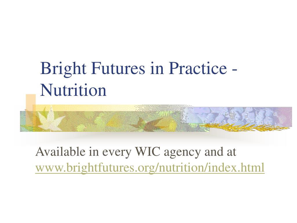 Bright Futures in Practice - Nutrition