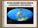 evoluci n geol gica carbon fero mapa mundial