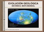 evoluci n geol gica dev nico mapa mundial