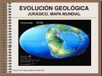 evoluci n geol gica jur sico mapa mundial