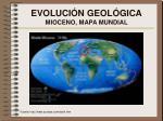 evoluci n geol gica mioceno mapa mundial
