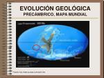 evoluci n geol gica prec mbrico mapa mundial