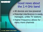 good news about the 2 4 ghz band