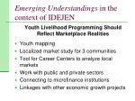 emerging understandings in the context of idejen8