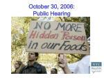 october 30 2006 public hearing