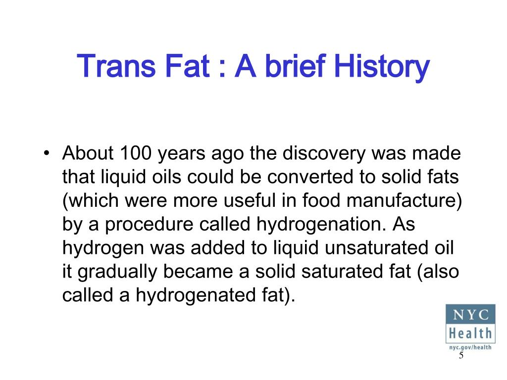 Trans Fat : A brief History