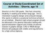course of study coordinated set of activities sherrie age 16
