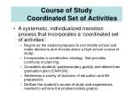 course of study coordinated set of activities