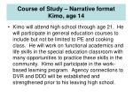 course of study narrative format kimo age 14