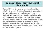 course of study narrative format sam age 14