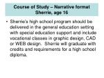 course of study narrative format sherrie age 16