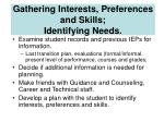 gathering interests preferences and skills identifying needs