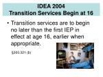 idea 2004 transition services begin at 16