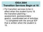 idea 2004 transition services begin at 166