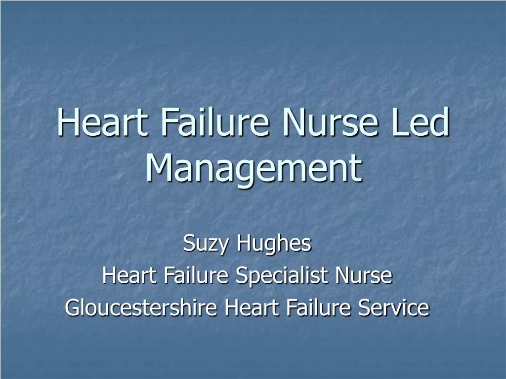heart failure nurse led management l.