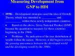 measuring development from gnp to hdi