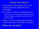 still the third world