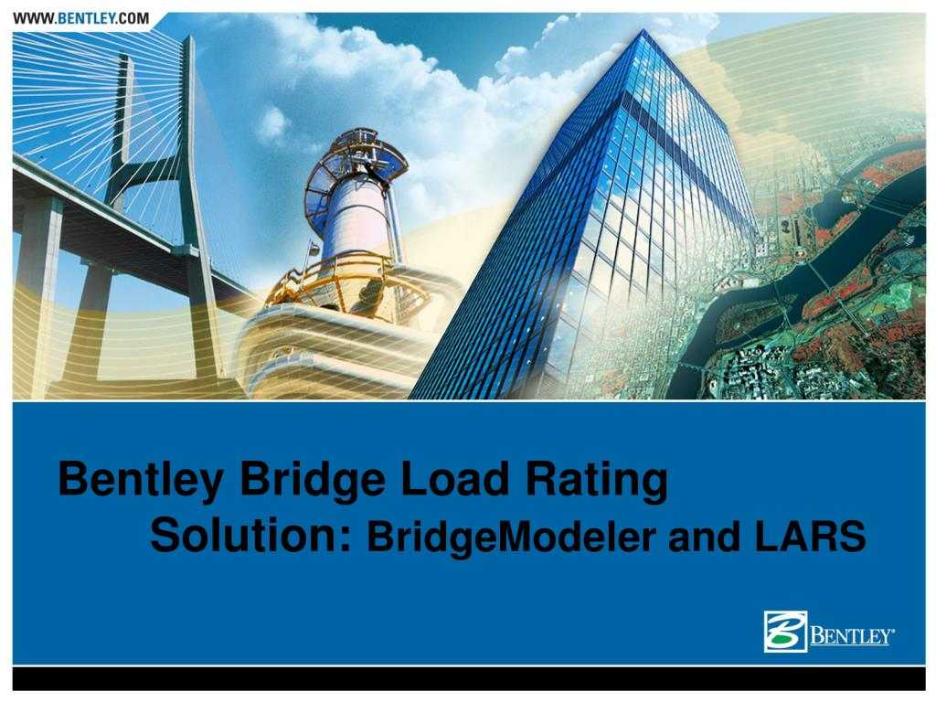 bentley bridge load rating solution bridgemodeler and lars l.